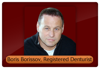 Boris Borissov, Registered Denturist